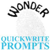 WONDER Journal - Quickwrite Writing Prompts - Palacio R.J.