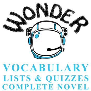 WONDER Vocabulary Complete Novel (75 words) Palacio, R.J.