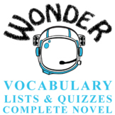 WONDER Palacio, R.J. Novel Vocabulary Complete Novel (75 words)