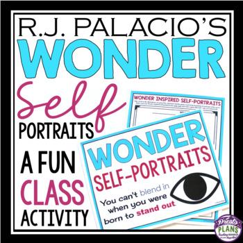 WONDER BY R. J PALACIO SELF PORTRAIT ASSIGNMENT