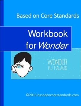 WONDER - Student Workbook for Wonder by R.J. Palacio