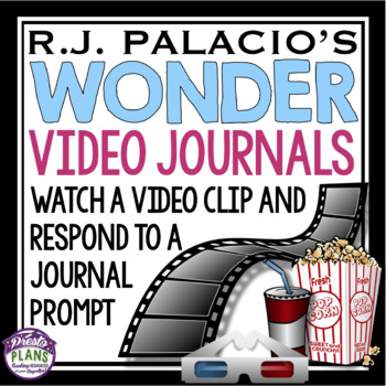 WONDER BY R. J. PALACIO VIDEO JOURNALS