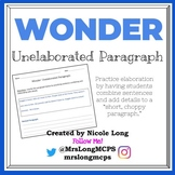 WONDER - Writing Practice with an Unelaborated Paragraph