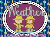 WEATHER: A Science, Math, & Literacy Unit
