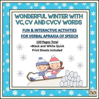 WONDERFUL WINTER VERBAL APRAXIA UNIT: VC, CV AND CVCV WORDS