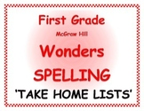 WONDERS by McGraw Hill 1st Grade SPELLING WORDS  - Take Ho