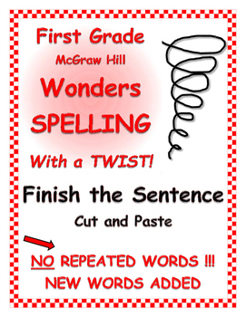 """WONDERS 1st Grade SPELLING with extra words! No repeats """"Finish the Sentence"""""""