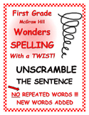 "WONDERS 1st Grade SPELLING with extra words! No repeats ""Unscramble - Sentence"""