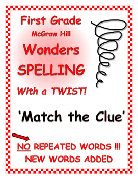 """WONDERS 1st Grade SPELLING with extra words! No words repeated! """"Match the Clue"""""""
