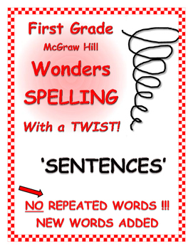 "WONDERS 1st Grade SPELLING with extra words! No words repeated! ""Sentences"""