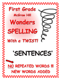 """WONDERS 1st Grade SPELLING with extra words! No words repeated! """"Sentences"""""""