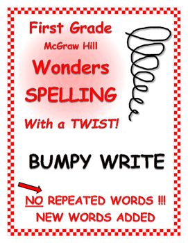 """WONDERS 1st Grade SPELLING with extra words! No words repeated! """"Bumpy Write"""""""
