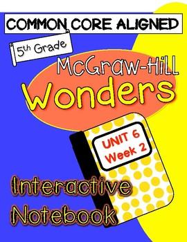 WONDERS McGraw Hill UNIT 6 WEEK 2 Interactive Notebook