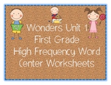 WONDERS FIRST GRADE HIGH FREQUENCY WORD CENTER WORKSHEETS UNIT 1