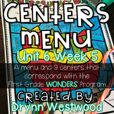 WONDERS First Grade Centers Menu and Centers Unit 6 Week 5