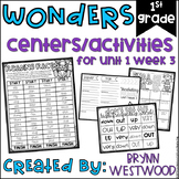 WONDERS First Grade Centers and Activities for  Unit 1 Week 3