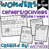 WONDERS First Grade Centers and Activities for Unit 1 Week 4
