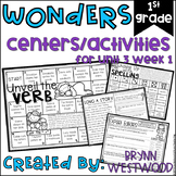 WONDERS First Grade Centers and Activities for Unit 3 Week 1