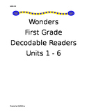 WONDERS First Grade Decodable Readers Units 1-6