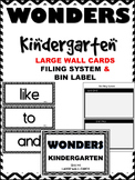 WONDERS ~ Kindergarten ~ B&W Chevron ~Large Wall Cards, Filing System, Label