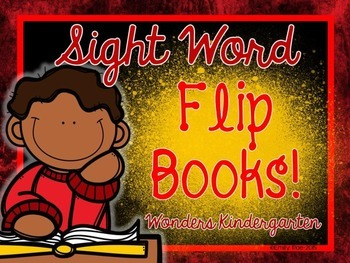 WONDERS Sight Word Flip Books!