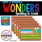 WONDERS Spelling In Code Unit 3 BUNDLE - Digital