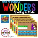WONDERS Spelling In Code Unit 4 BUNDLE - Digital
