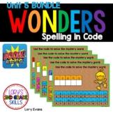 WONDERS Spelling In Code Unit 5 BUNDLE - Digital