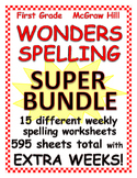WONDERS Spelling - SUPER BUNDLE for McGraw Hill First Grad