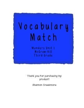 WONDERS UNIT 1 Vocabulary Match (McGraw-Hill)
