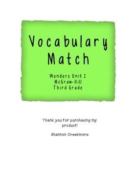WONDERS UNIT 2 Vocabulary Match (McGraw-Hill)