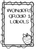 WONDERS UNIT LABELS FOR 1 st grade