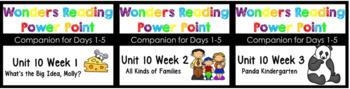 WONDERS Unit 10 BUNDLE Power Points Kindergarten Weeks 1-3