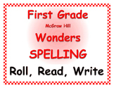WONDERS by Mc Graw Hill - First Grade SPELLING - Roll, Rea