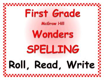 WONDERS by Mc Graw Hill - First Grade SPELLING - Roll, Rea