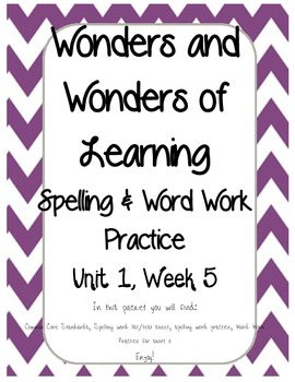 WONDERS of Learning - Unit 1, Week 5 Spelling and Word Work - 1st grade