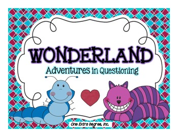 WONDERland: Adventures in Questioning {Supplemental File}