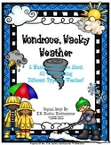Wondrous, Wacky Weather!  A Musical About Weather (Original Script)