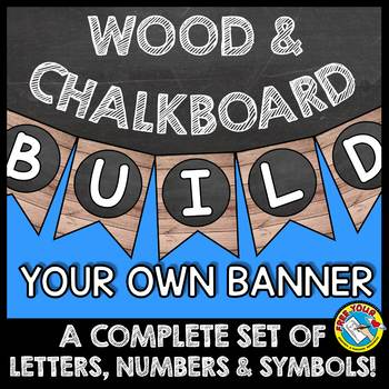 WOOD AND CHALKBOARD BUNTING BANNERS (RUSTIC FARMHOUSE CLASSROOM DECOR BANNERS)