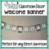 WOODLAND ANIMALS CLASSROOM DECOR WELCOME BANNER