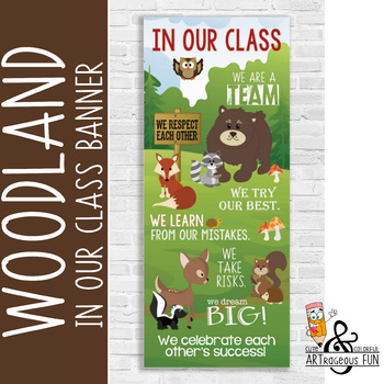 WOODLAND animals - Classroom Decor: LARGE BANNER, In Our Class...
