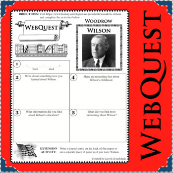 WOODROW WILSON WebQuest Research Project Biography Notes Graphic Organizer