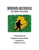WOODS RUNNER by Gary Paulsen Novel Study Unit by Janice Zmuda
