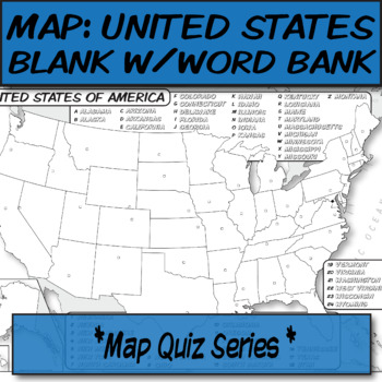 WORD BANK United States Political Map **Quiz Series**