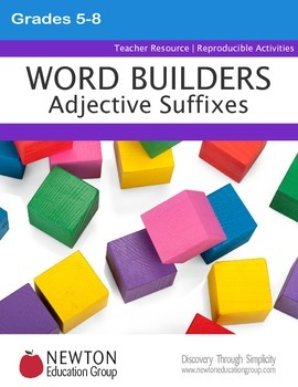WORD BUILDERS Adjective Suffixes