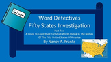 WORD DETECTIVES - FIFTY STATES INVESTIGATION Part Two