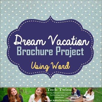 microsoft word dream vacation brochure project by tech twins tpt