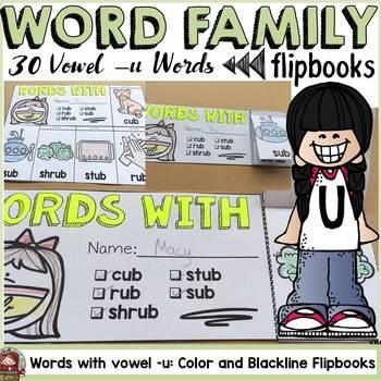 WORD FAMILY FLIPBOOKS: VOWEL -U WORDS: PHONICS