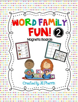 WORD FAMILY FUN! - 2