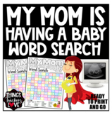 Pregnancy 'My Mom Is Having a Baby' Word Search/Word Find/Word Hunt/Word Games